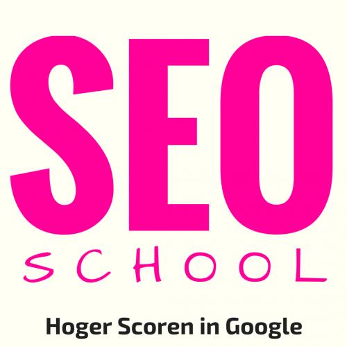 de SEO School - Hoger scoren in Google