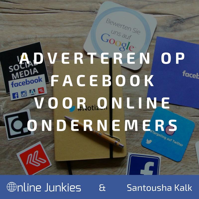 Adverteren op Facebook voor Online Ondernemers