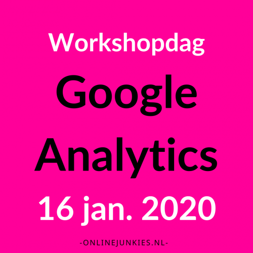 Google Analytics Workshopdag